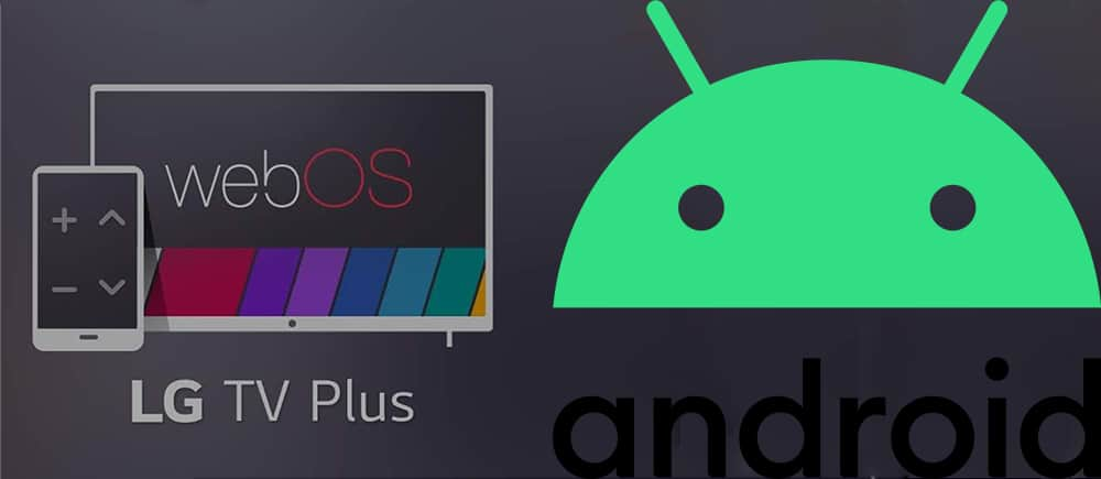 LG WebOS App TV Plus Android